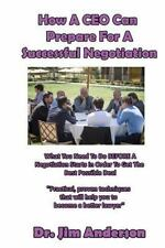 How a CEO Can Prepare for a Successful Negotiation : What You Need to Do...