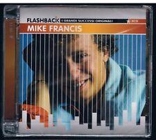 MIKE FRANCIS FLASHBACK  I GRANDI SUCCESSI ORIGINALI  - 2 CD  F.C. SIGILLATO!!!