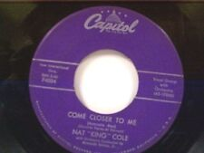 "NAT KING COLE ""COME CLOSER TO ME / NOTHING IN THE WORLD"" 45"
