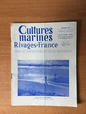 CULTURES MARINES RIVAGES DE FRANCE n° 101 : effet de mer aux Sables-d'O
