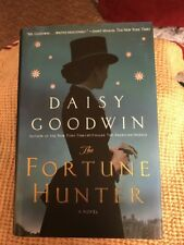 The Fortune Hunter by Daisy Goodwin  *HB*