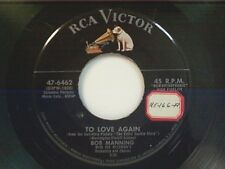 """BOB MANNING """"TO LOVE AGAIN / SING ME A LOVE SONG"""" 45"""