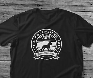Rottweiler T Shirt Dog Owner Gift It's A Thing You Wouldn't Understand