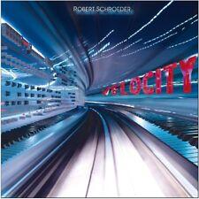 ROBERT SCHROEDER - VELOCITY   CD NEU