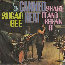 "CANNED HEAT-SUGAR BEE/SHAKE IT AND BREAK IT-ORIGINAL GERMAN 7"" 45rpm 1970-BOOGIE"