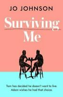 Surviving Me by Jo Johnson 9781789650617 | Brand New | Free UK Shipping