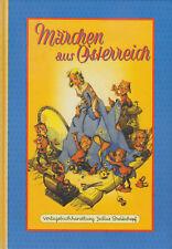 Märchen aus Österreich - Sagen Hexen Zwerge Elfen Zauberer Prinzen