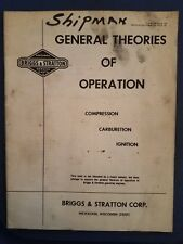 Briggs & Stratton General Theories Of Operation Compression-Carburetion-Ignition