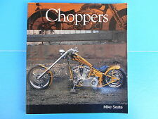 Choppers by Mike Seate (2005, Paperback)