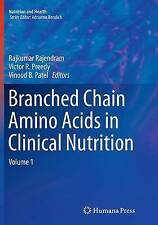 Branched Chain Amino Acids in Clinical Nutrition: Volume 1 (Nutrition and Health
