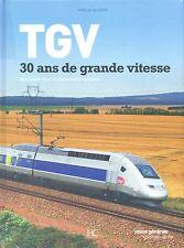 TGV  30 ans de grande vitesse (Chemins de Fer)