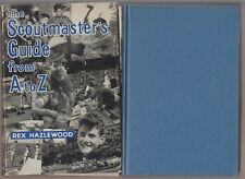 VG 1963 HC DJ UK Edition Boy Scouts Scoutmasters Guide A to Z Rex Hazlewood NICE