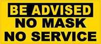 7in x 3in No Mask No Service Vinyl Sticker Car Truck Vehicle Bumper Decal