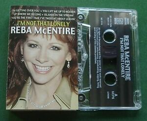 Reba McEntire I'm Not That Lonely inc Up Where We Belong + Cassette Tape TESTED