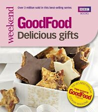 Good Food: Delicious Gifts: Triple-tested Recipes (GoodFood (BBC Books)) By Sha