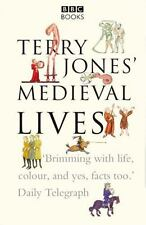 Terry Jones' Medieval Lives: By Terry Jones