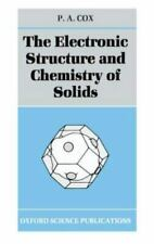 The Electronic Structure and Chemistry of Solids (Oxford Science Publications)
