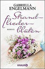 Strandfliederblüten: Roman von Engelmann, Gabriella   Buch   Zustand gut