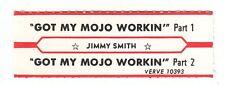 Juke Box Strip JIMMY SMITH - Got My Mojo Workin' Part 1 / Got My Mojo Workin' Pa