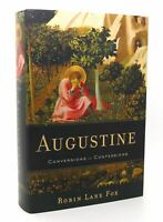 Robin Lane Fox AUGUSTINE Conversions to Confessions 1st Edition 1st Printing