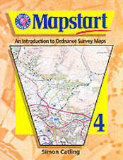 Mapstart: Introduction to Ordnance Survey Maps by Catling, Simon