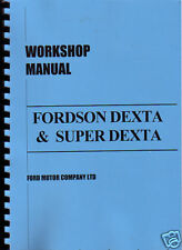 Fordson Dexta/Super Dexta Tractor Workshop Manual