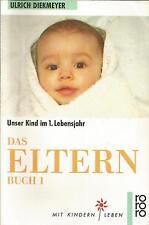 Ulrich Diekmeyer / Das Elternbuch 1 / Buch