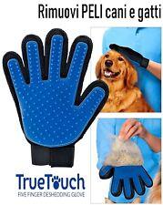 Spazzola cardatore Guanto peli cane e gatto True Touch Guanti per peli animali