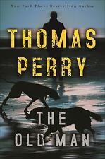 The Old Man by Thomas Perry (2017, Hardcover)