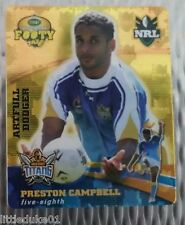 2007 GOLD SERIES  RUGBY LEAGUE TAZO - #42  PRESTON CAMPBELL TITANS