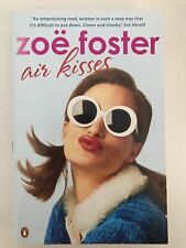 Air Kisses by Zoe Foster Blake, Paperback Novel Book, 2009, Great Condition