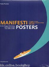 Manifesti / Posters. Il viaggio in mare, pubblicità e crociere in Italia 1885-19
