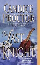 The Last Knight by Candice Proctor (2000, Paperback)