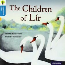 Oxford Reading Tree Traditional Tales: Stage 9: The Children of Lir (Ort Traditi