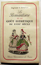 ROMANTISME/GOUT ESTHETIQUE DU XVIII EME/SEYMOUR SIMCHES/ED PUF/1964