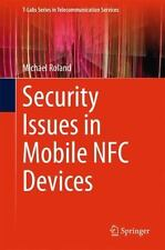 T-Labs Series in Telecommunication Services Ser.: Security Issues in Mobile...