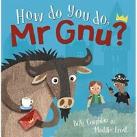 How Do You Do, Mr GNU? by Billy Coughlan, NEW Book, (Paperback) FREE & Fast Deli
