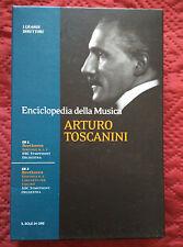 ARTURO TOSCANINI - ENCICLOPEDIA MUSICA - I GRANDI DIRETTORI - IL SOLE 24 ORE 2CD