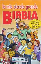 LA MIA PICCOLA GRANDE BIBBIA FRANCA VITALI