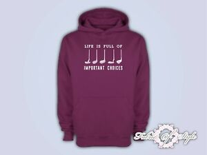 Life Is Full Of Important Choice Golf Player Unisex Funny Hoodie Burgundy
