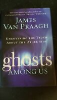 Ghosts among Us : Uncovering the Truth about the O