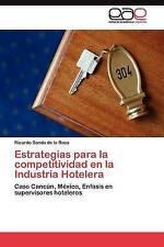 Estrategias para la competitividad en la Industria Hotelera: Caso Cancún, México