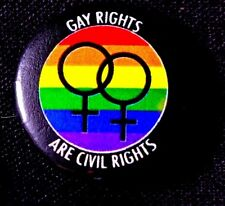 GAY RIGHTS ARE CIVIL RIGHTS= LGBTQ - DEMONSTRATIONS  2015-17 - PINBACK SCARCE