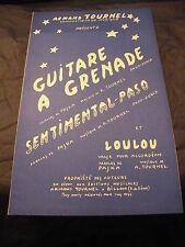 Partition Guitare à grenade  Sentimental et Loulou A. Tournel
