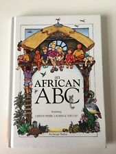 Ex. Cond. An African ABC Hardback Book, Jacque Taylor
