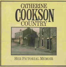 CATHERINE COOKSON COUNTRY HER PICTORIAL MEMOIR published 1986