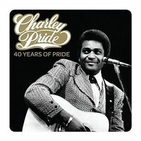 CHARLEY PRIDE 40 Years Of Pride 2CD BRAND NEW Compilation