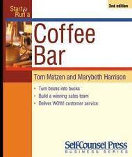 Start and Run a Coffee Bar (Start & Run ...) Matzen, Tom Paperback