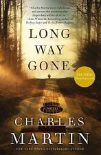 NEW - Long Way Gone by Martin, Charles