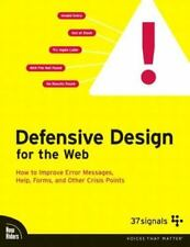 Defensive Design for the Web: How to improve error messages, help, forms, and ot